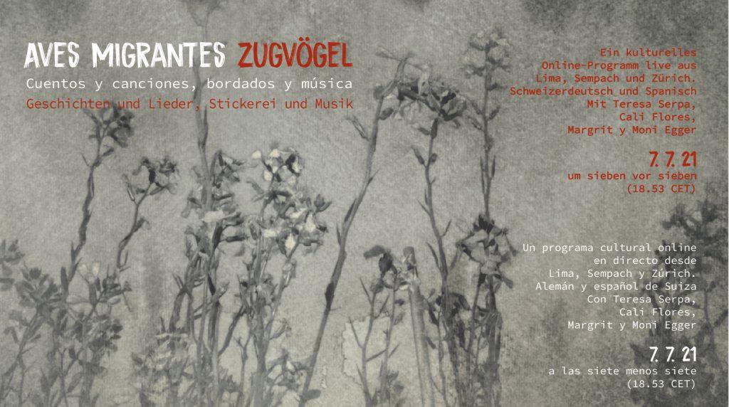 Ein kulturelles Online-Programm live aus Lima, Sempach und Zürich.